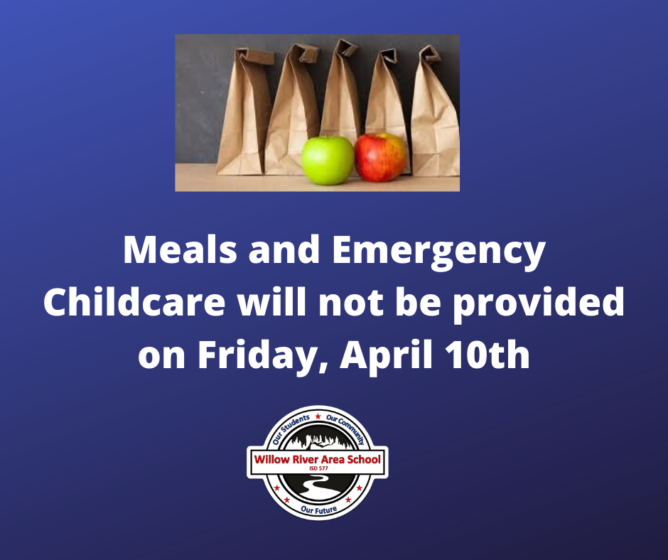 No lunch or childcare 4/10/20
